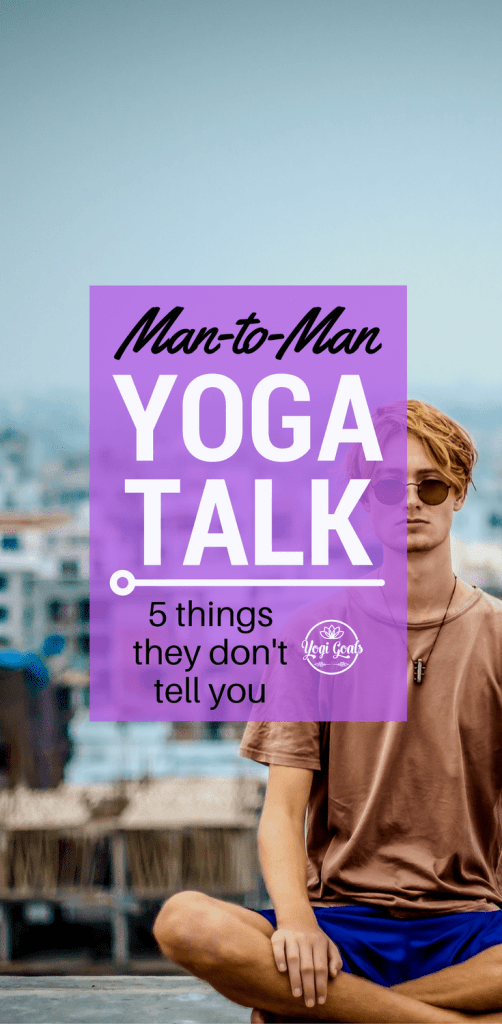 Man to Man: What They Don't Tell You About Yoga Class