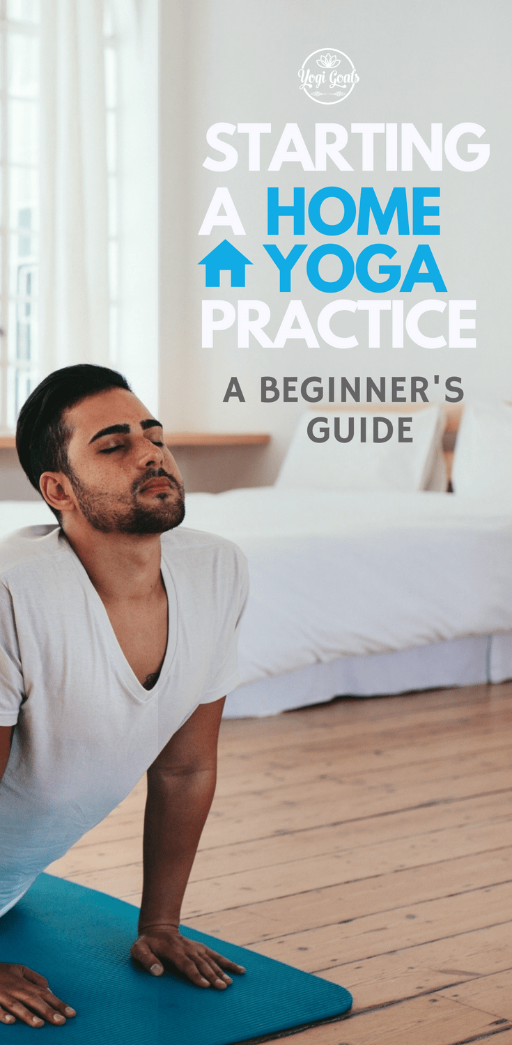 Discover the best ways for beginners to start their own yoga practice at home. How to create the right space, select the right yoga poses, and how to make it part of your life. #yoga #yogainspiration #yogaeverydamnday #yogigoals #yogapose #yogatips