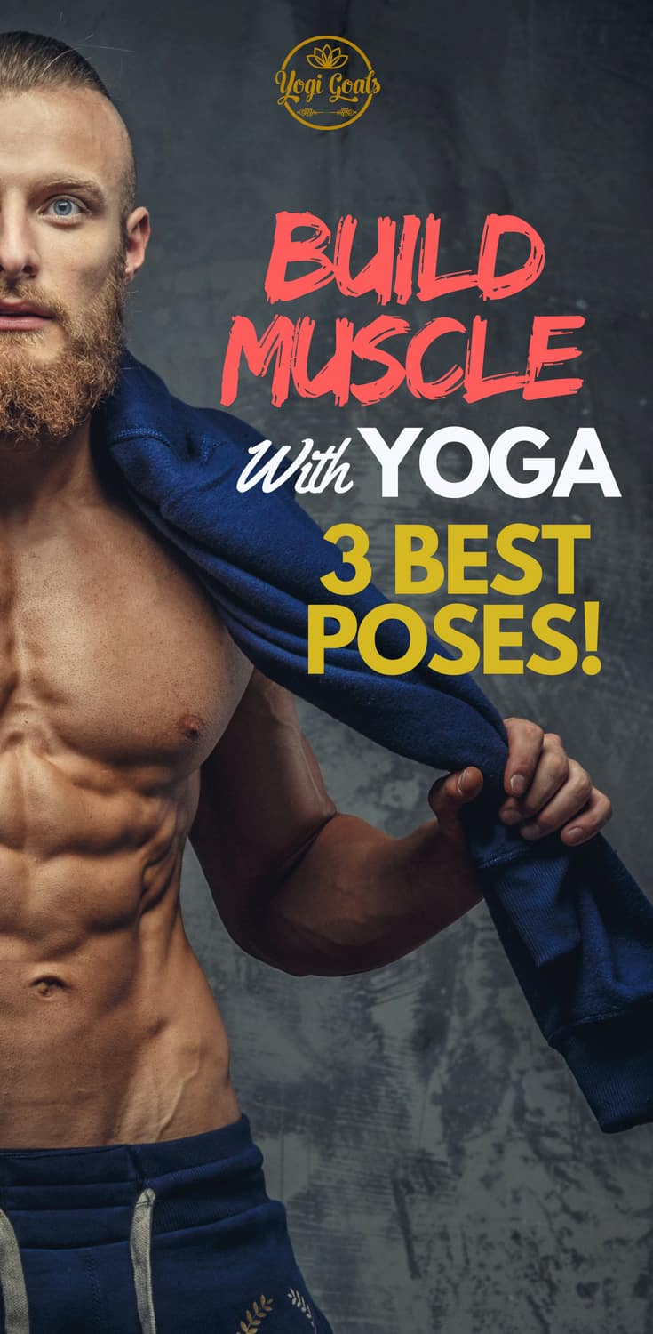 Yoga might not seem like a muscle building machine, but it's surprisingly effective. Learn exactly how yoga builds muscle, and the best yoga poses to maximise your results! #yoga #yogainspiration #yogaeverydamnday #yogigoals #yogapose #yogatips #fitness #muscle